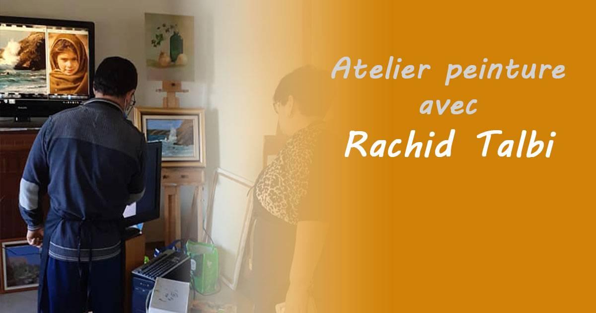 Atelier Peinture avec Rachid Talbi 26062021 - رشيد طالبي - Rachid Talbi