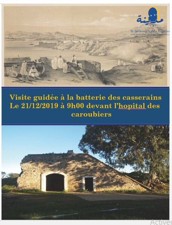 Visite guidée à la batterie des casserain  - جمعية المدينة للحفاظ على التراث العنابي