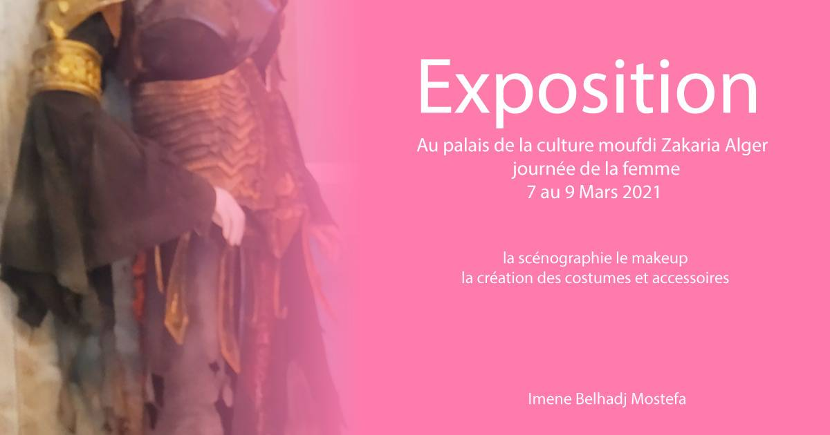 Exposition au palais de la culture Moufdi Zakaria - Imene Belhadj Mostefa