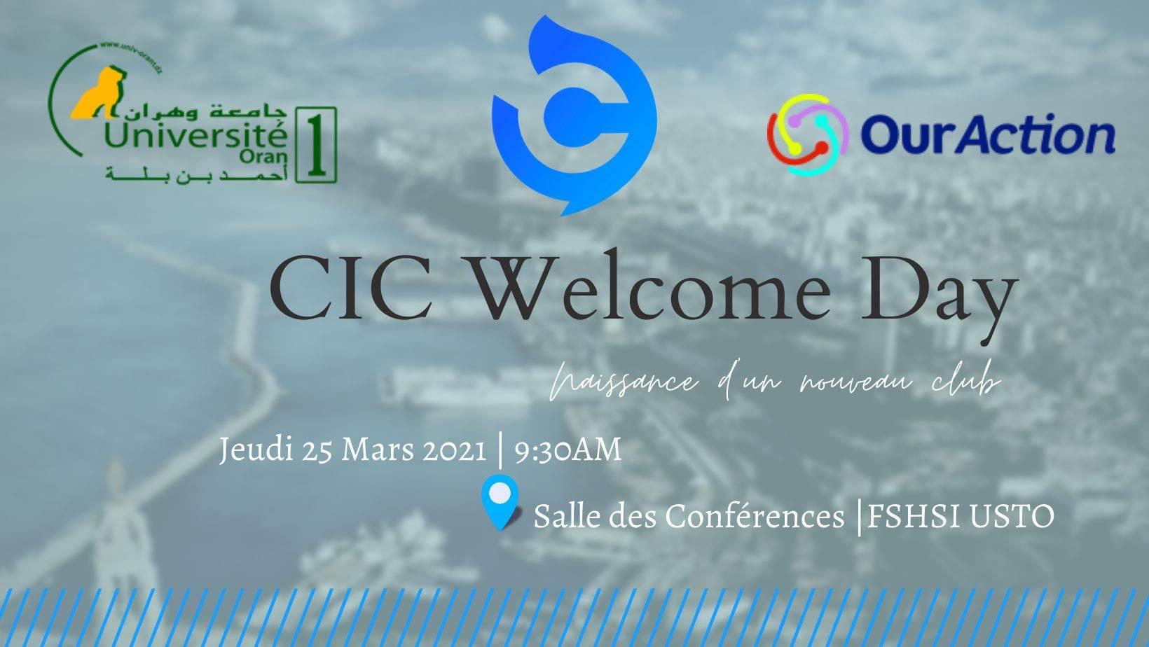 CIC Welcome Day - Club d'Information et Communication | نادي الإعلام و الإتصال